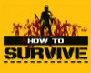 How-to-Survive-img-pc